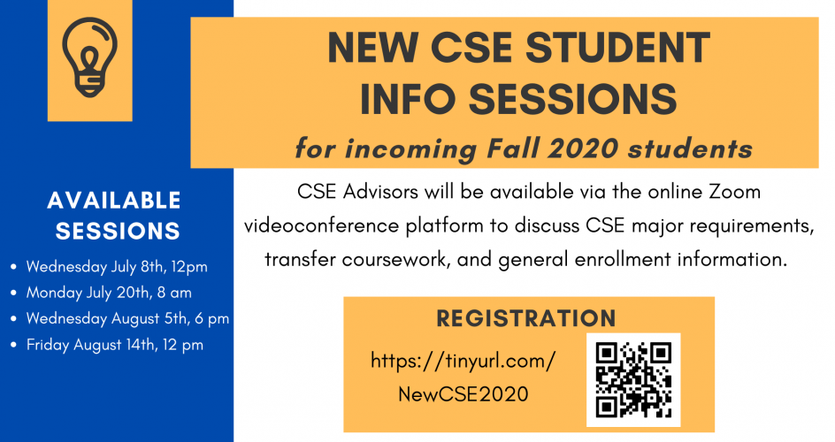 New 2020 CSE Students - Register for an online info session this summer