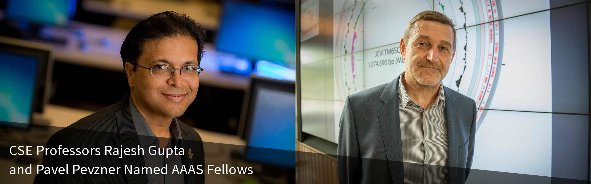 CSE Professors Rajesh Gupta and Pavel Pevzner Named AAAS Fellows