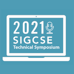 2021 SIGCSE Technical Symposium
