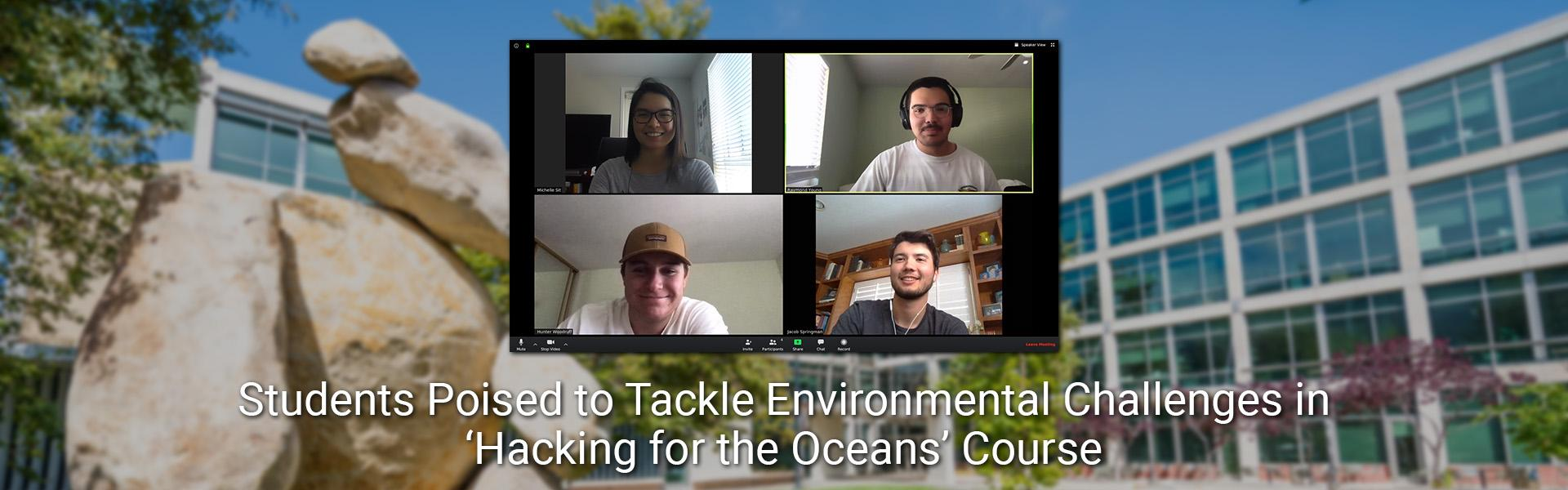 Students Poised to Tackle Environmental Challenges in 'Hacking for the Oceans' Course